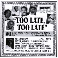 Too Late Too Late Vol 5 1927 - 1964