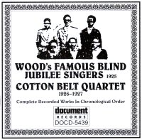 Wood's Famous Blind Jubilee Singers (1925) / Cotton Belt Quartet (1926 – 1927)