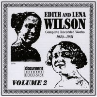 Edith & Lena Wilson Vol 2 1924 - 1931