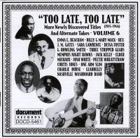 Too Late Too Late Vol 6 1924 - 1946