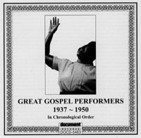 Great Gospel Performers 1937 - 1950