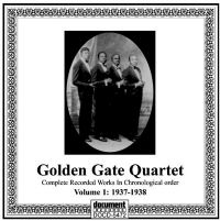 Golden Gate Quartet Vol 1 1937 - 1938