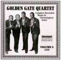 Golden Gate Quartet Vol 3 1939