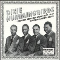 Dixie Hummingbirds 1939 - 1947