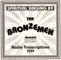 The Bronzmen Radio Transcriptions 1939
