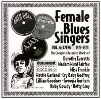 Female Blues Singers Vol 6 E/F/G 1922 - 1928