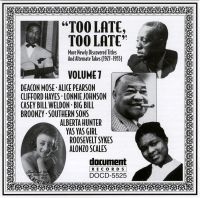 Too Late Too Late Vol 7 1927 - 1955