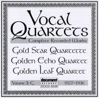 Vocal Quartets Vol 3 G 1927 - 1936