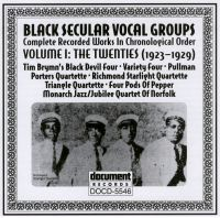 Black Secular Vocal Groups Vol 1 1923 - 1929