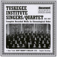 Tuskagee Institute Singers / Quartet 1914 - 1927