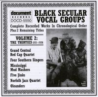 Black Secular Vocal Groups Vol 2 1931 - 1939