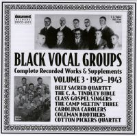 Black Vocal Groups Vol 3 1925 - 1943