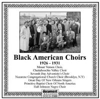 Black American Choirs 1926 - 1931