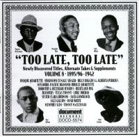 Too Late Too Late Vol 8 c 1895 / 96 - 1942