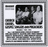 Church Choirs, Gospel Singers & Preachers Vol 2 1925 - 1955