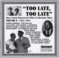 Too Late Too Late Vol 9 1922 - 1945