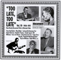Too Late Too Late Vol 10 1926 - 1951