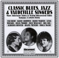 Classic Blues, Jazz & Vaudeville Singers Vol 2 1920 - 1926