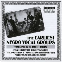 The Earliest Negro Vocal Groups Vol 5 1911 - 1926