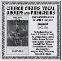 Church Choirs,Vocal Groups & Preachers Vol 4 1927 - 1943
