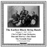 The Earliest Black String Bands Vol 2 1917 - 1919
