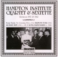 Hampton Institute Quartet & Sextet c.1937 - c.1942