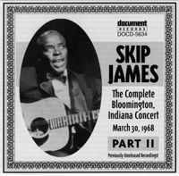 Skip James Live Volume 2 - Bloomington 1968 Part 2