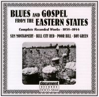 Blues & Gospel From The Eastern States 1925 - 1944