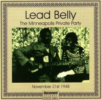 Lead Belly Private Party Minneapolis Minnesota 1948