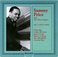 Sammy Price & The Blues Singers Vol 2. 1939-1949