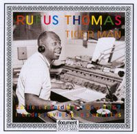 Rufus Thomas ~ Tiger Man
