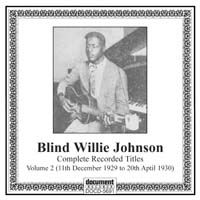 Blind Willie Johnson Vol. 2 (11th December 1929 to 20th April 1930)