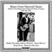 Blues From Maxwell Street (1960 & 1965)