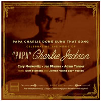 Papa Charlie Done Sung That Song