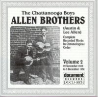 The Chattanooga Boys Allen Brothers Vol 2 1930 - 1932