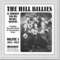 Hill Billies / Al Hopkins & His Buckle Busters Vol 1