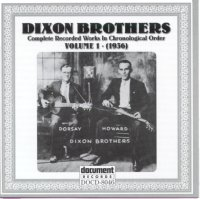 The Dixon Brothers Vol 1 1936