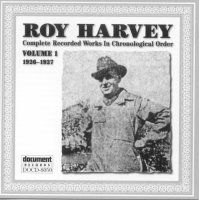 Roy Harvey Vol 1 1926 - 1927