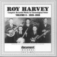 Roy Harvey Vol 3 1929 - 1930