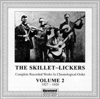 The Skillet Lickers Vol 2 1927 - 1928