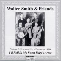 Walter Smith & Friends Vol. 3