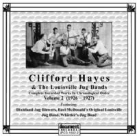Clifford Hayes & Louisville Jug Bands Vol 2 1926 - 1927