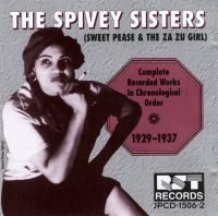 The Spivey Sisters 1929 - 1937