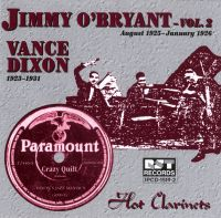 Hot Clarinets Jimmy O'Bryant Vol 2 & Vance Dixon 1923 - 1931
