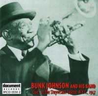 Bunk Johnson & His Band Live New York 1947