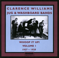 Clarence Williams Volume 1 Whoop It Up !