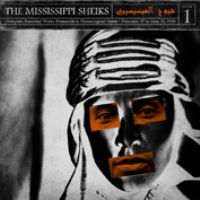 The Mississippi Sheiks Vol. 1