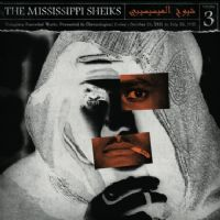 The Mississippi Sheiks: The Complete Recorded Works in Chronological Order Volume 3